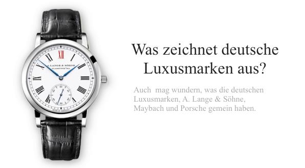Was zeichnet deutsche Luxusmarken aus?