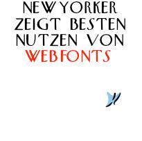 New Yorker Magazin demonstriert besten Nutzen von Webfonts.