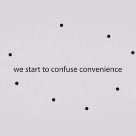 start to confuse convenience…