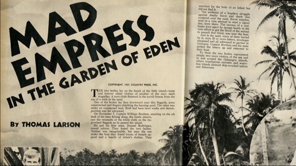 """""""Revolution on a pacific island. Woman anointed herself an empress!"""""""