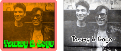 Tommy & Gogo