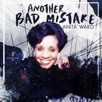Anita Ward - Another Bad Mistake