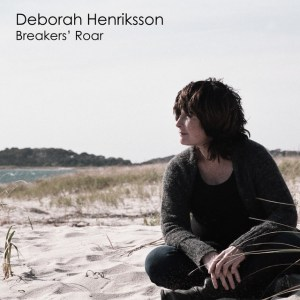 Deborah Henriksson - Breakers' Roar