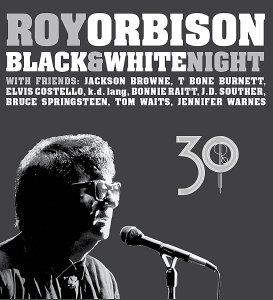 Roy Orbison – Black & White Night (CD and DVD)