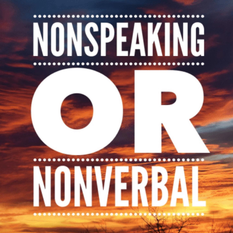 Non-Speaking or Non-Verbal?