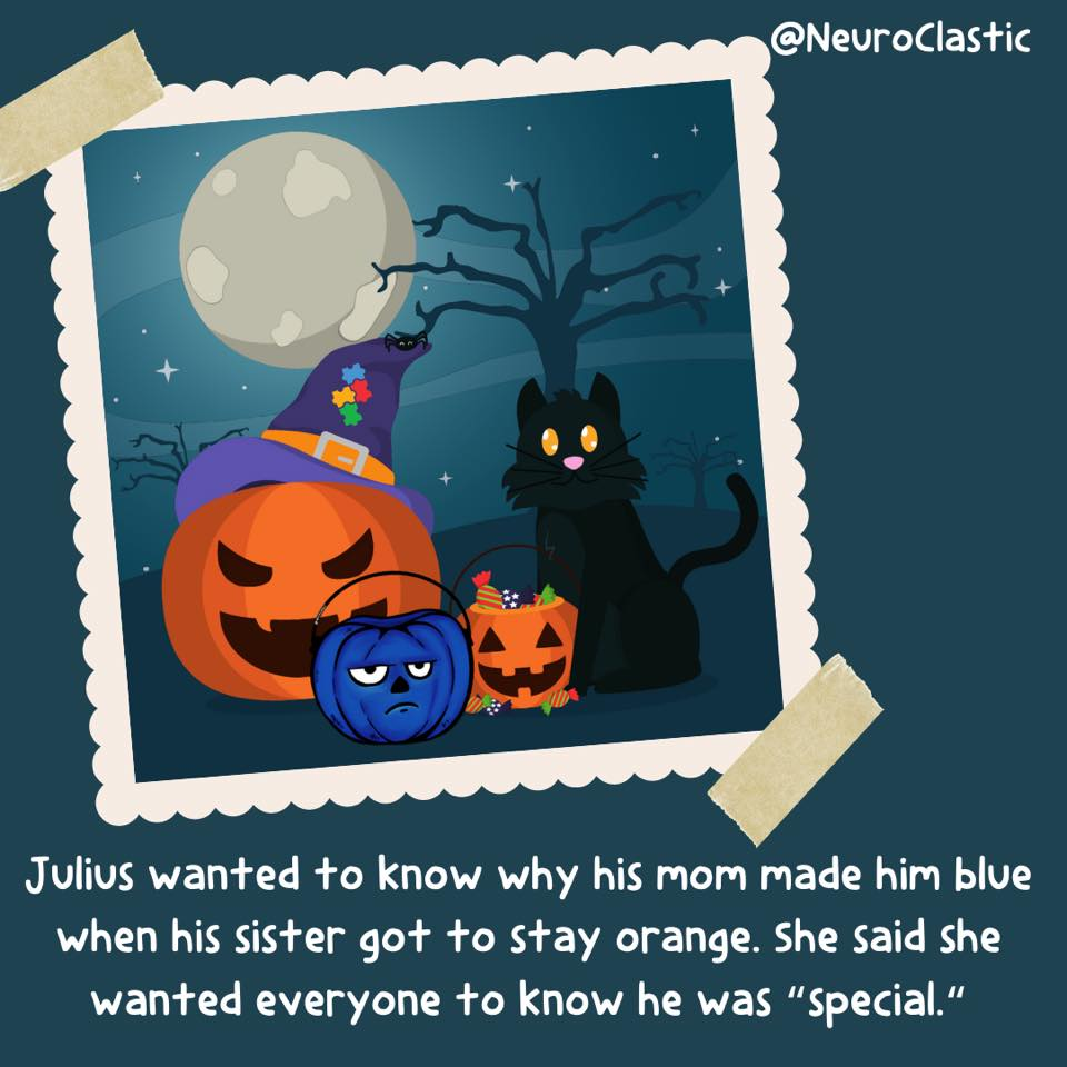 """A polaroid picture taped to a page features a family photo with two orange pumpkins and Julius. Image reads: Julius wanted to know why his mom made him blue when his sister got to stay orange. She said she wanted everyone to know he was """"special."""" @NeuroClastic"""