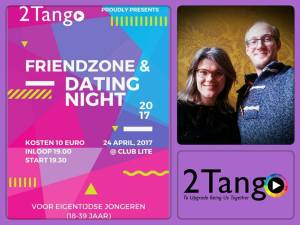 Friendzone & Datingnight 2Tango with Klazien Schaap