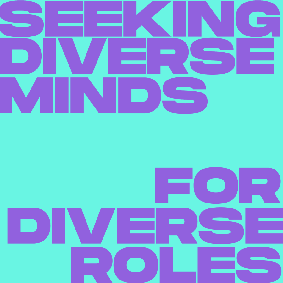 """Image that says """"Seeking Diverse Minds for Diverse Roles"""""""
