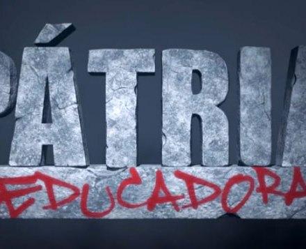 PÁTRIA EDUCADORA - Trilogia de filmes sobre a educação no Brasil