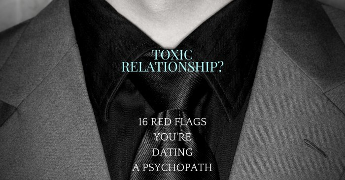 Dating a psychopath? 16 Red Flags