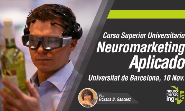Neuromarketing Aplicado, Universidad de Barcelona, 10 de noviembre, Online