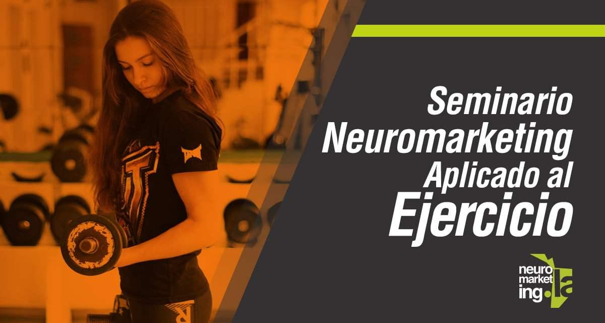 Seminario: Neuromarketing Aplicado al Ejercicio, 19 de Noviembre de 2016, México