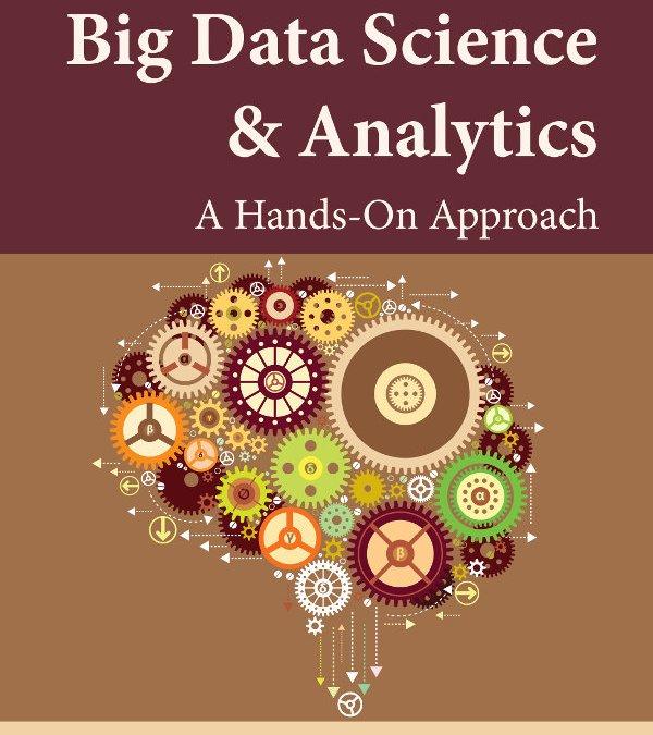 Madisetti & Bahga Release Textbook on Big Data Science & Analytics