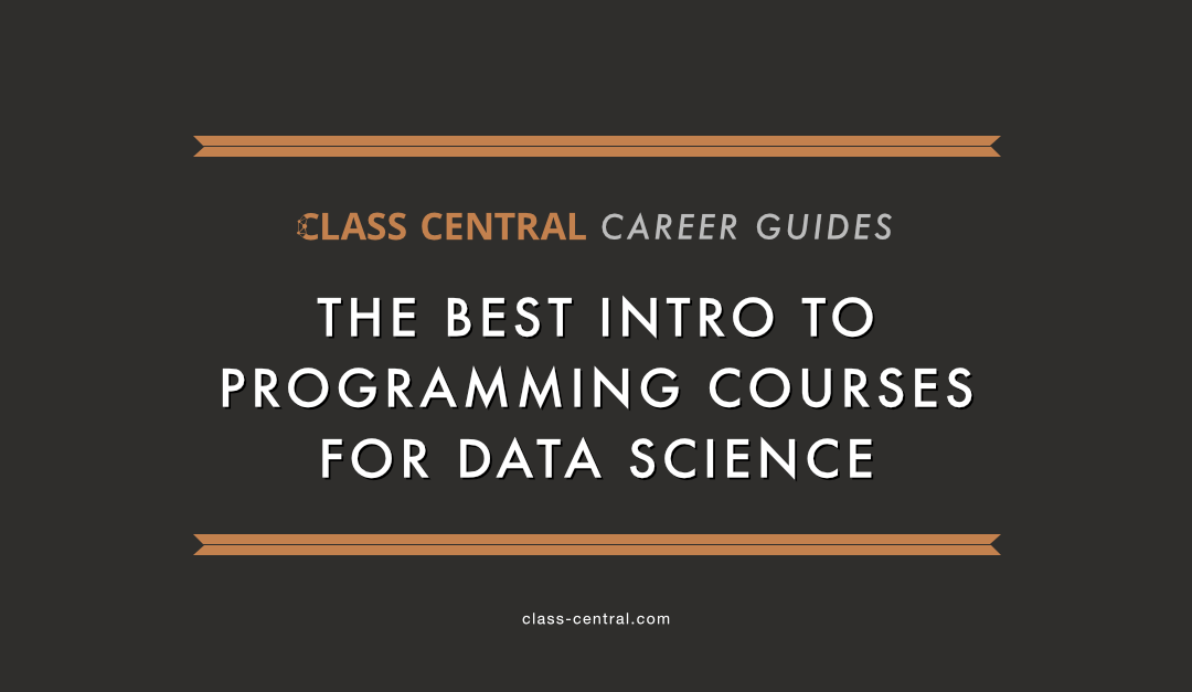 The Best Intro to Programming Courses for Data Science