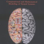 Theoretical-Neuroscience-Computational-and-Mathematical-Modeling-of-Neural-Systems-0