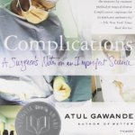 Complications-A-Surgeons-Notes-on-an-Imperfect-Science-0