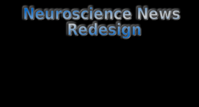 Neuroscience News is getting redesigned