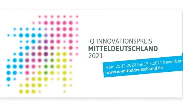 IQ Innovationspreis Mitteldeutschland 2021 – Bewerbungsfrist läuft