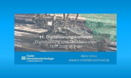 """11. Digitalisierungskonferenz – Digitalisierung als Chance für die Zeit """"nach der Braunkohle"""""""