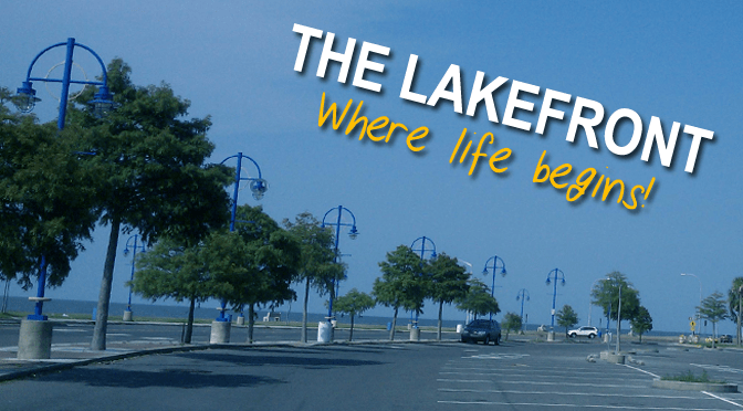 New Orleans Lakefront: Where life begins!