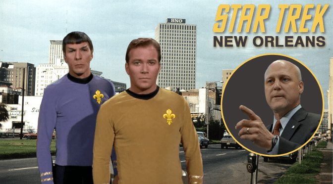 Did Star Trek predict Mayor Mitch Landrieu's tumultuous reign over New Orleans way back in 1967?
