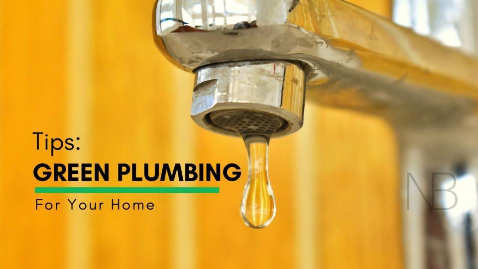 Green plumbing tips for your home - Neutrino Burst!