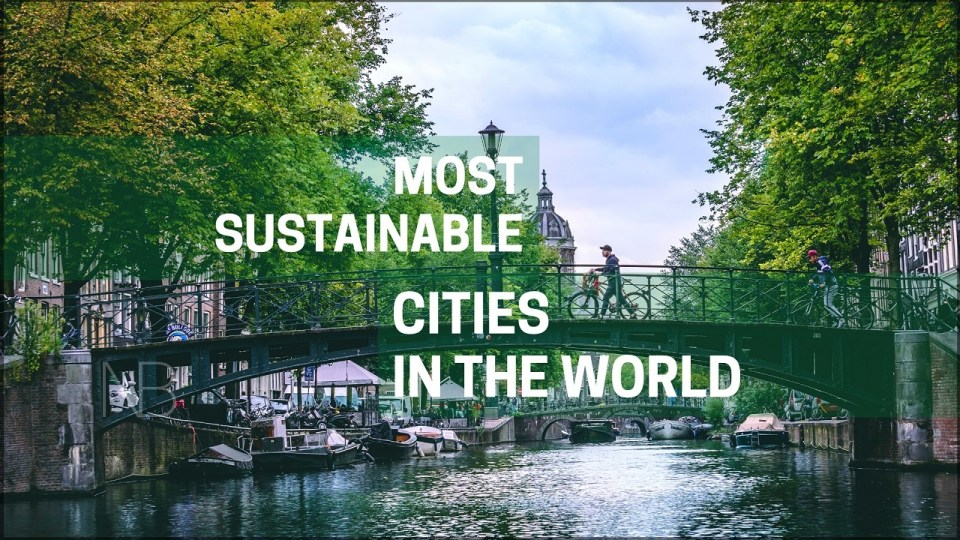 Most sustainable and greenest cities in the world - Neutrino Burst!