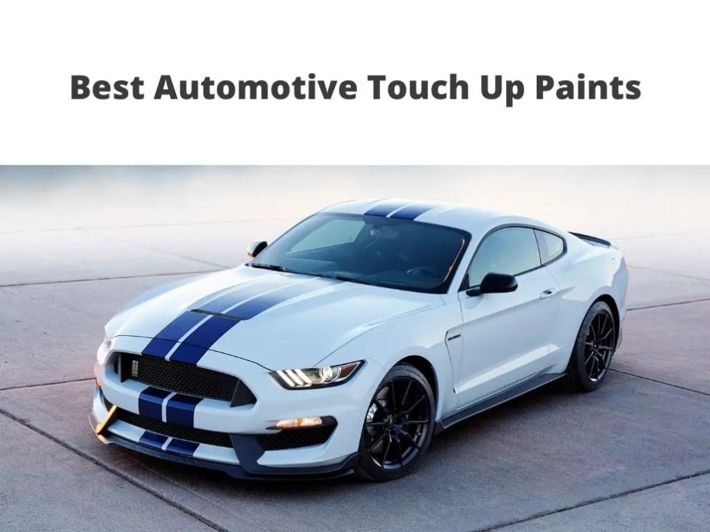 Best Automotive Touch Up Paints