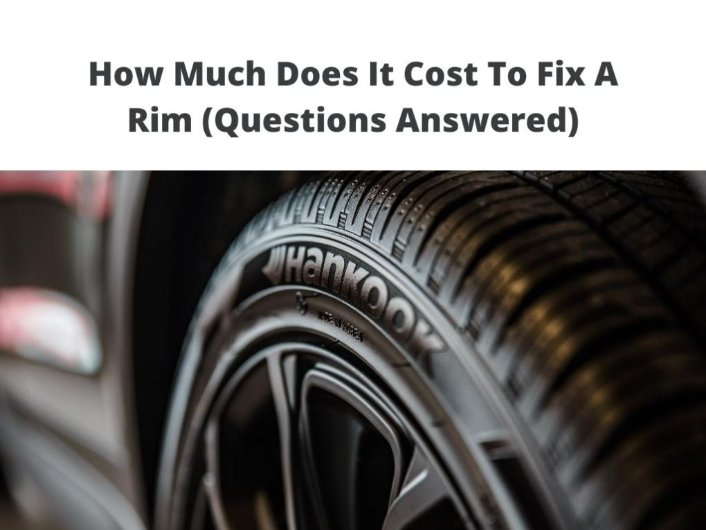Cost To Fix A Rim on wheel