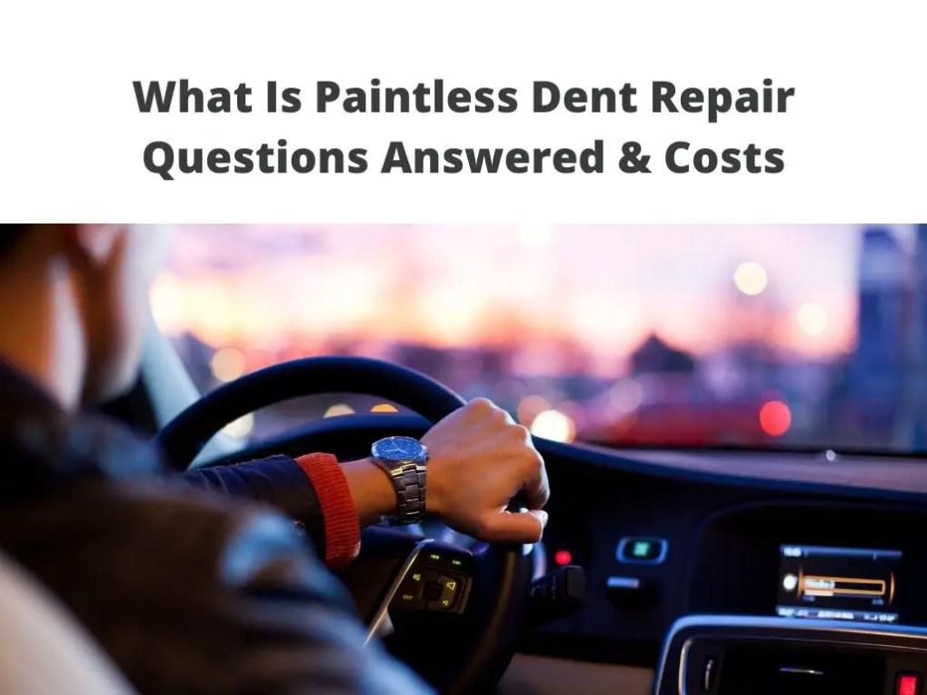 What Is Paintless Dent Repair