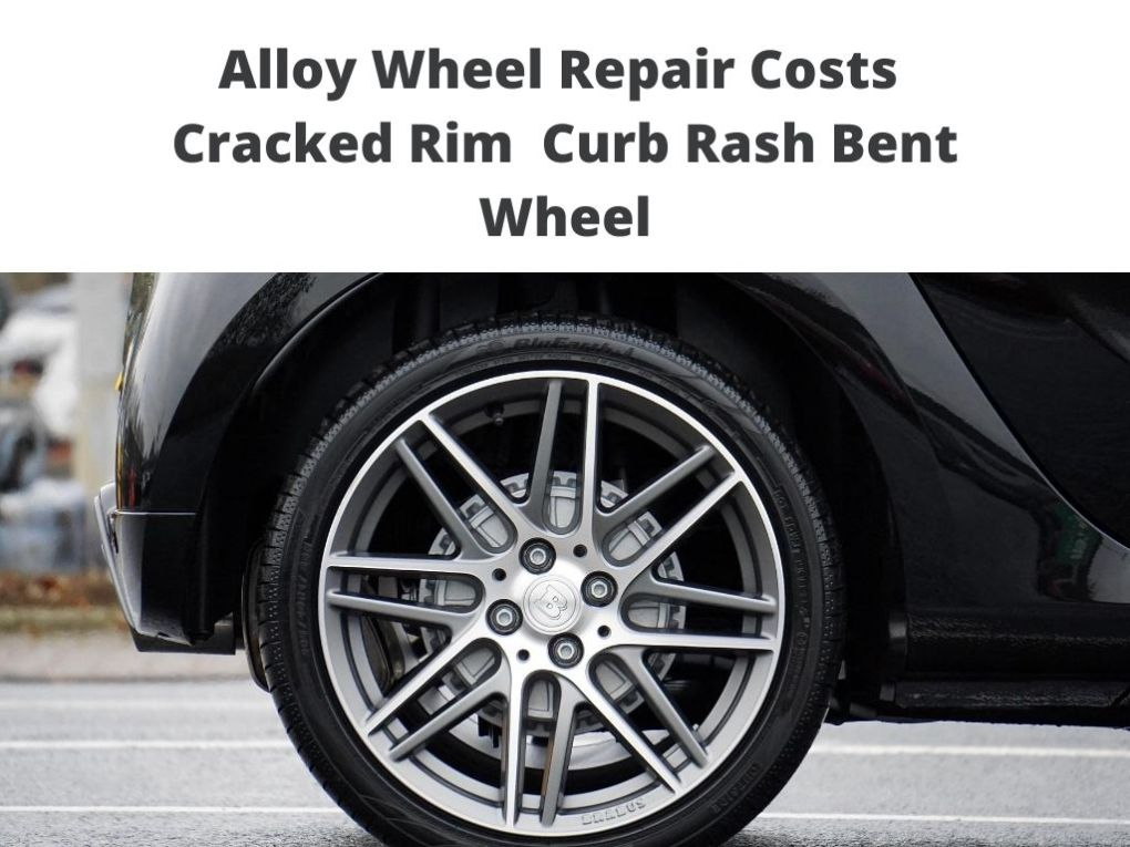costs to repair Alloy Cracked Rim Curb Rash Bent Wheel