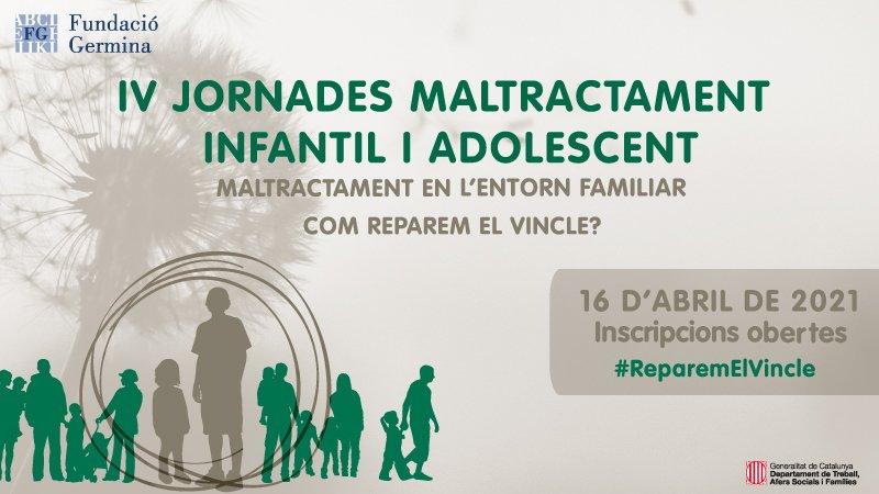 IV Jornades Maltractament Infantil i Adolescent