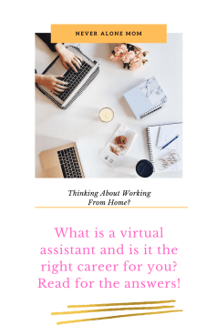 What is a virtual assistant? |neveralonemom.com