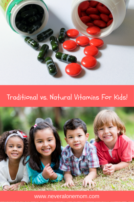 traditional vs. natural vitamins for kids | neveralonemom.com