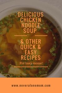 chicken noodle soup | neveralonemom.com
