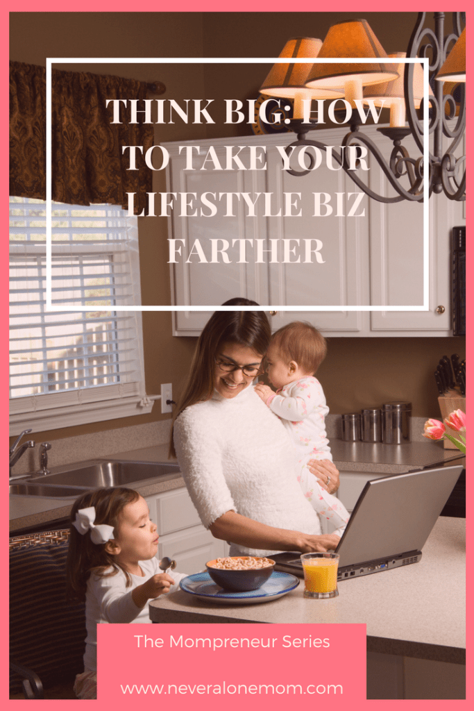 How to take your lifestyle business farther! | neveralonemom.com