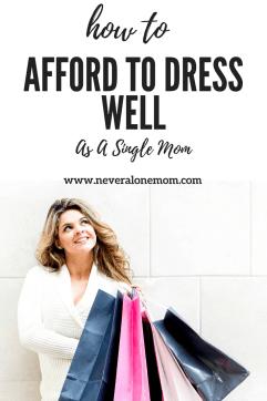 How to dress well| neveralonemom.com