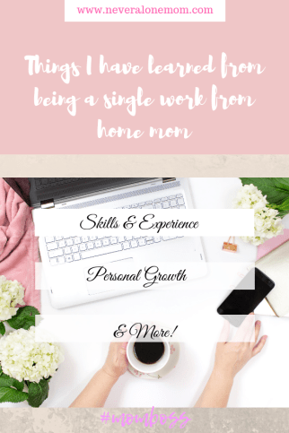What I have learned as a mompreneur | neveralonemom.com