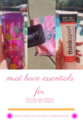 Top Summer Essentials | Neveralonemom.com