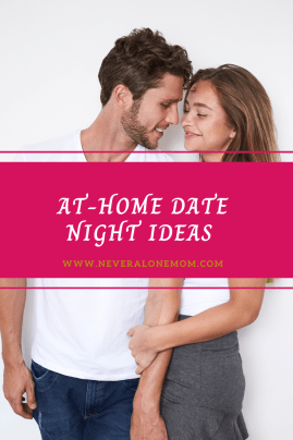 At-home date night ideas! |neveralonemom.com