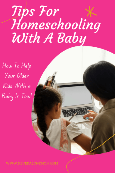 How to homeschool with a baby |neveralonemom.com
