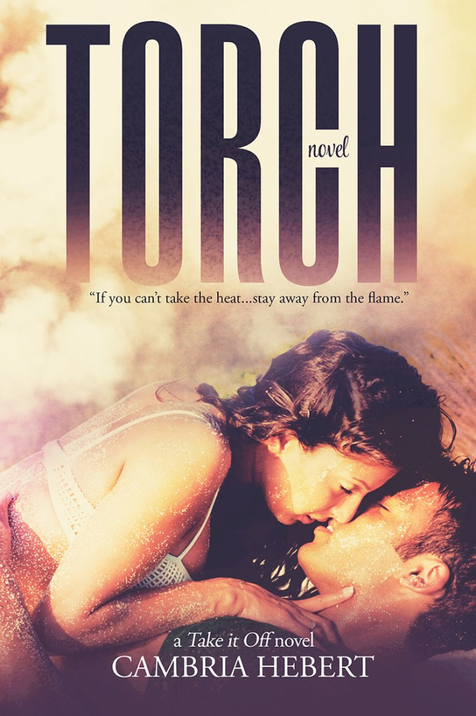 Torch by Cambria Hebert Cover