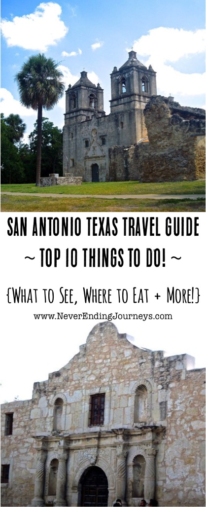 San Antonio Texas Travel Guide Top 10 Things to Do from NeverEndingJourneys.com