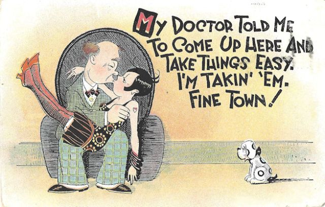 """OLD Postcard """"My doctor told me to come up here and take it easy"""""""