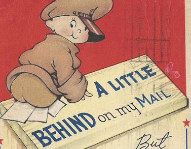 Funny postcard - A little behind on my mail