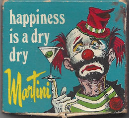"""Happiness is a dry dry martini"" clown matchbox"