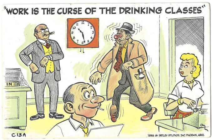 WORK The curse of the drinking class comic postcard