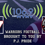 WYNY Radio And PJ Pride Present Warriors Football