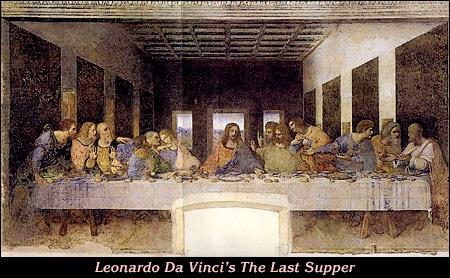Leonard Da Vinci's The Last Supper