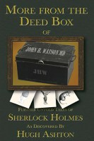 More of the Deed Box of John H. Watson MD